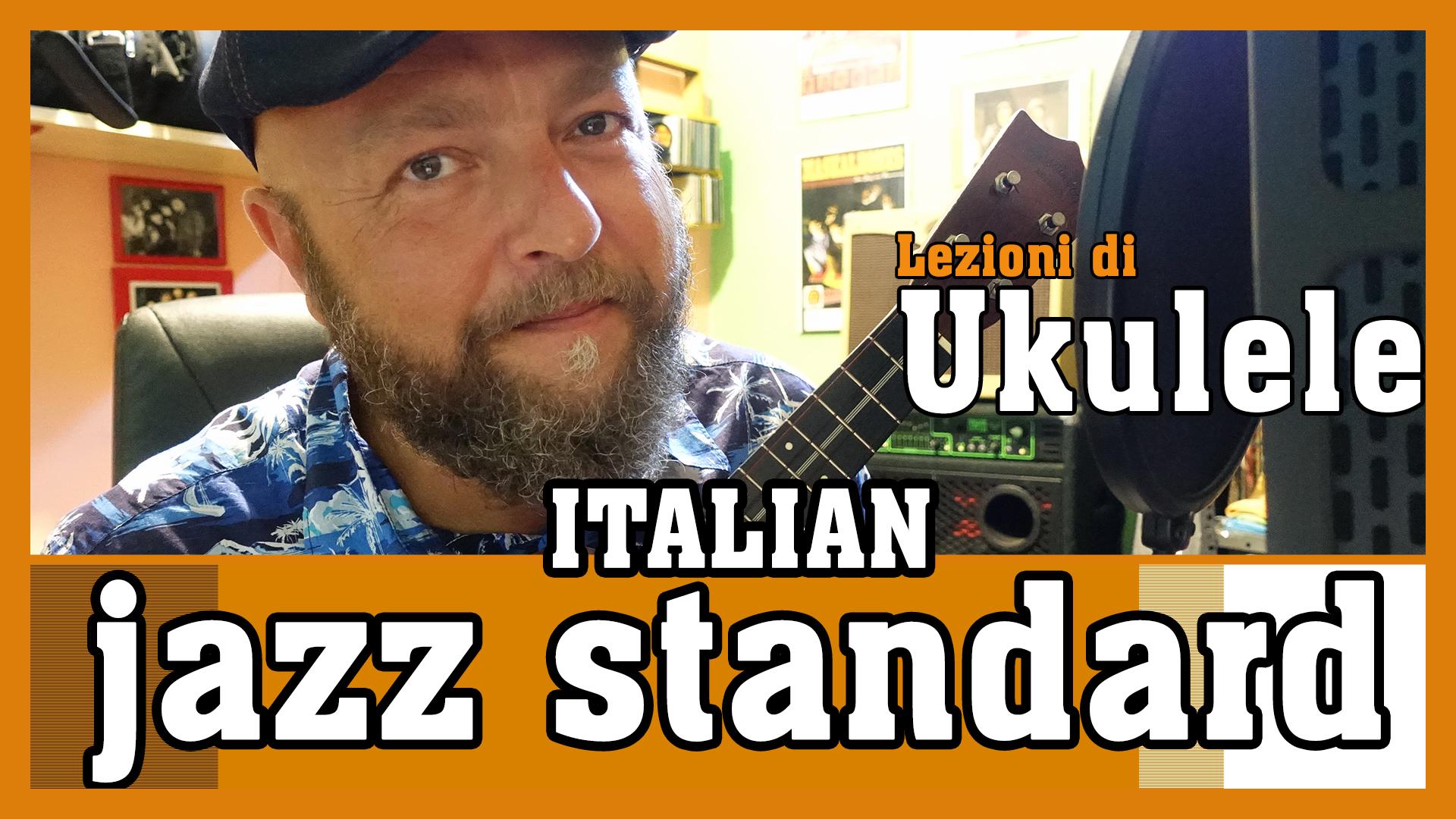 Se stasera sono qui - Italian ukulele jazz standard